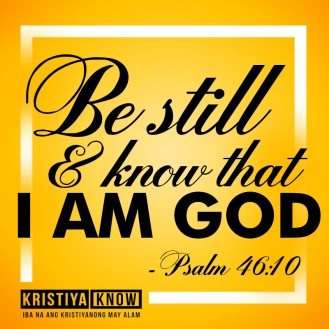 7 be still and know